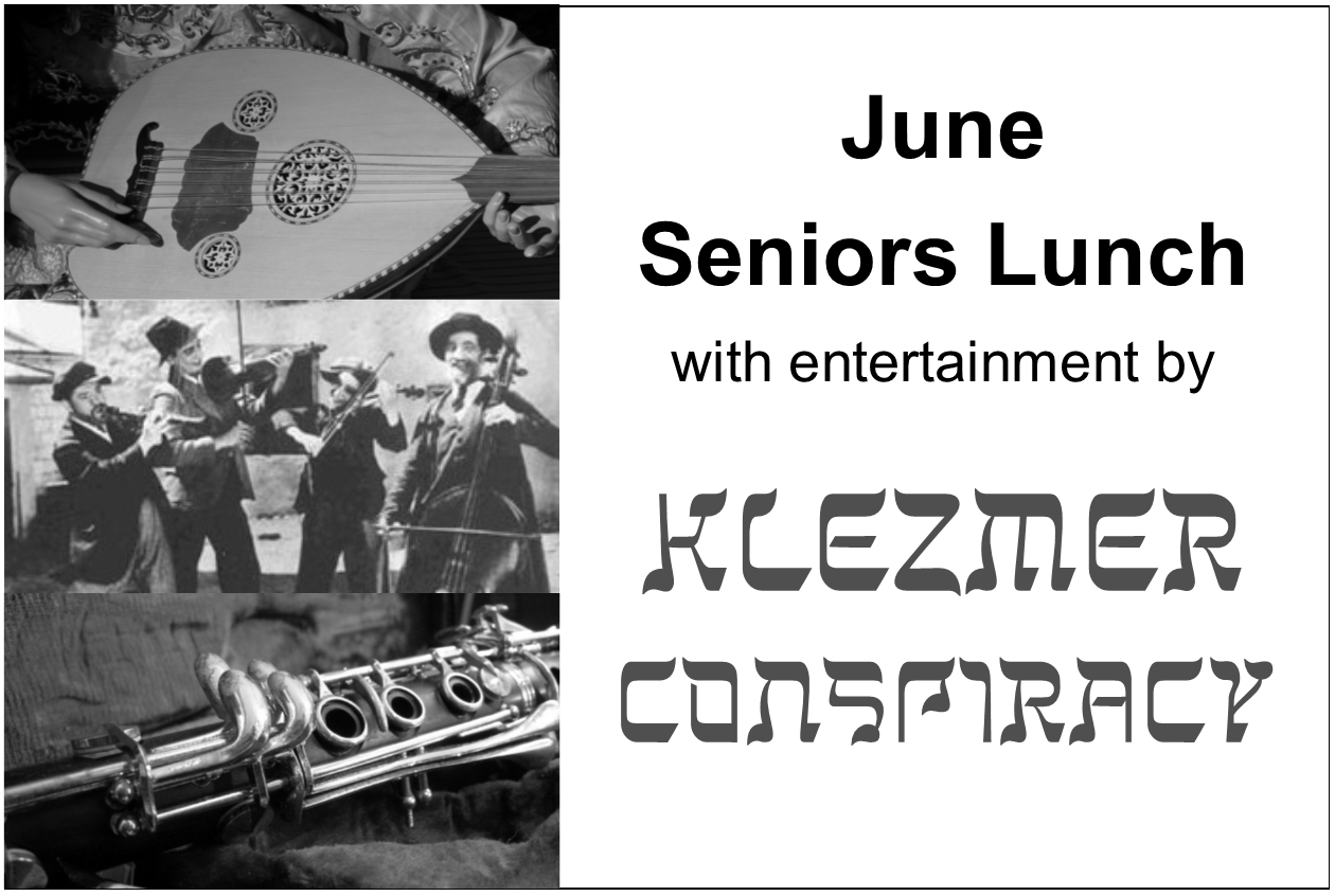 June Seniors Lunch with Entertainment by Klezmer Conspiracy